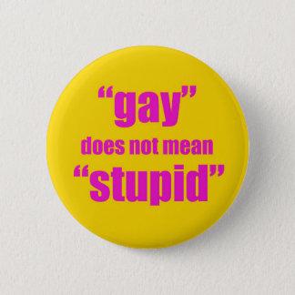 ゲイは愚か意味しません 缶バッジ