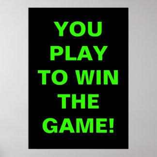 ゲームに勝つために遊びます ポスター
