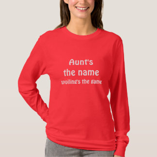 ゲームをだめにする伯母さんの名前! Tシャツ