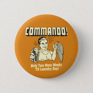 コマンド: 2週は洗濯日を耕します 5.7CM 丸型バッジ