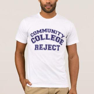 コミュニティ・カレッジの棄却物 Tシャツ