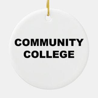 コミュニティ・カレッジ セラミックオーナメント