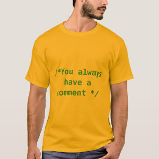 コメント3を常に有します Tシャツ