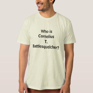 コルネリウスT. Battlesquelcherはだれですか。 Tシャツ