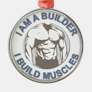 """コレクション""""私は建築者""""です-私は筋肉を造ります シルバーカラー丸型オーナメント"""