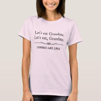 コンマが生命を救う祖母を食べよう Tシャツ