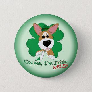 コーギーは私によってがウェールズボタンである私に接吻します 缶バッジ