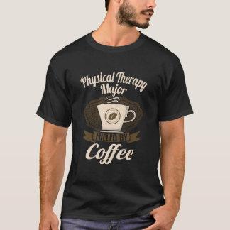 コーヒーによって燃料を供給されるフィジカルセラピーの専攻学生 Tシャツ