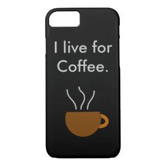 コーヒーのために住んで下さい iPhone 8/7ケース