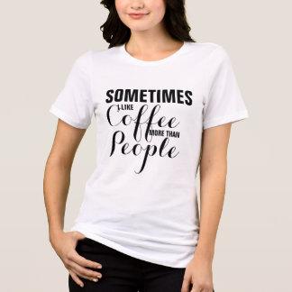 コーヒーのように人々のヒップスターのTシャツより多くは設計します Tシャツ