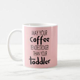 コーヒーは幼児のコーヒー・マグより強いです コーヒーマグカップ