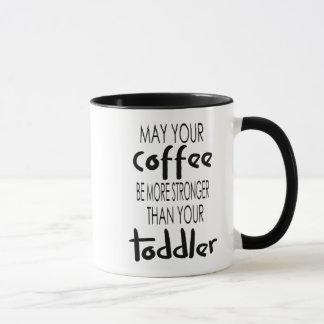 コーヒーは幼児のコーヒー・マグより強いです マグカップ