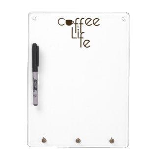 コーヒーは生命です ホワイトボード