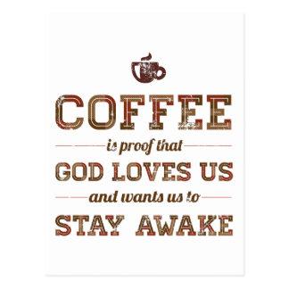 コーヒーは神が私達を愛すること証拠です ポストカード