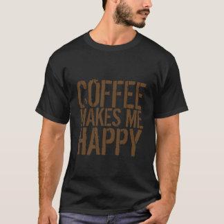 コーヒーは私を幸せにさせます Tシャツ