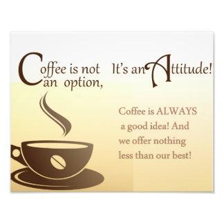 コーヒーは選択態度ではないです フォトプリント
