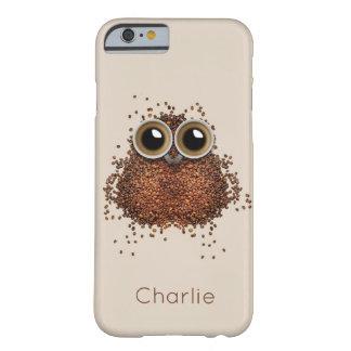 コーヒーフクロウの名前をカスタムするの電話箱 BARELY THERE iPhone 6 ケース