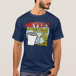 コーヒーワイシャツ1の力 Tシャツ