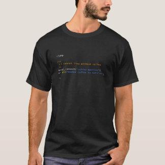 コーヒー常習者のためのPHP MySQLのTシャツ Tシャツ