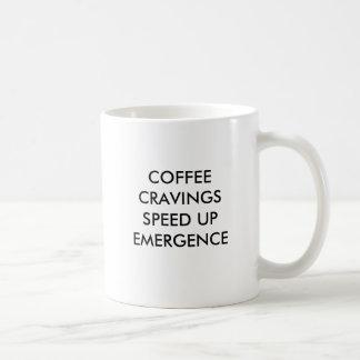コーヒー渇望は出現のスピードをあげます コーヒーマグカップ
