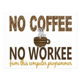 コーヒー無しWorkeeのコンピュータ・プログラマー無し 葉書き