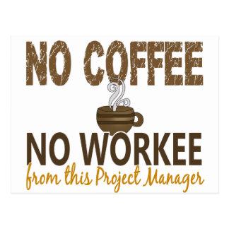 コーヒー無しWorkeeのプロジェクトマネージャー無し ポストカード