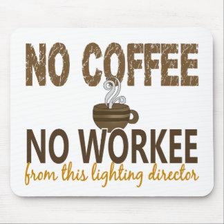コーヒー無しWorkeeの照明ディレクター無し マウスパッド