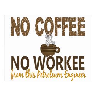 コーヒー無しWorkeeの石油エンジニア無し ポストカード