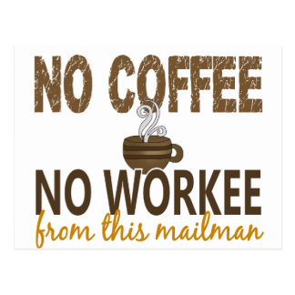 コーヒー無しWorkeeの郵便配達員無し ポストカード