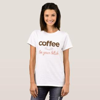 """""""コーヒー私はですあなたの雌犬"""" Tシャツ"""