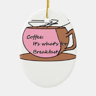 コーヒー: それはであるものが朝食のためです セラミックオーナメント
