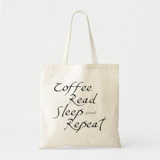 コーヒー、読書、睡眠、繰り返し トートバッグ