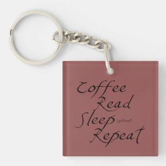 コーヒー、読書、睡眠、繰り返し-色を選んで下さい キーホルダー