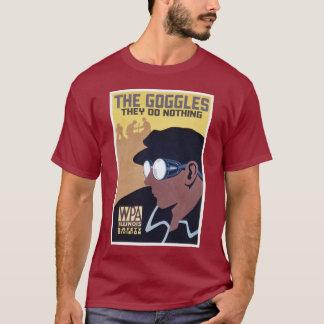ゴーグルそれらは何もしません Tシャツ