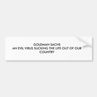 ゴールドマン・サックス生命OUを吸っている邪悪なウイルス… バンパーステッカー