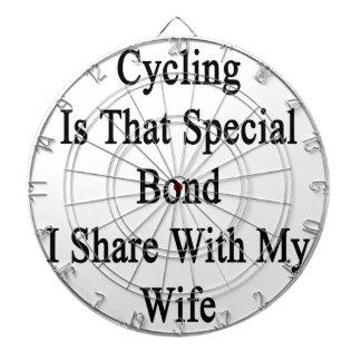 サイクリングは私が私の妻と共有するスペシャルの結束ことです ダーツボード
