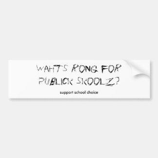サポート学校の選択 バンパーステッカー