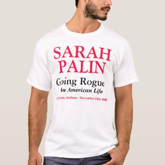 サラ・ペイリン氏-行く悪党-フォートウェイン、インディアナ Tシャツ