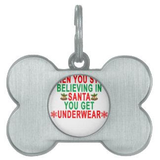 サンタで信じることを止めるとき下着を得ます ペットネームタグ