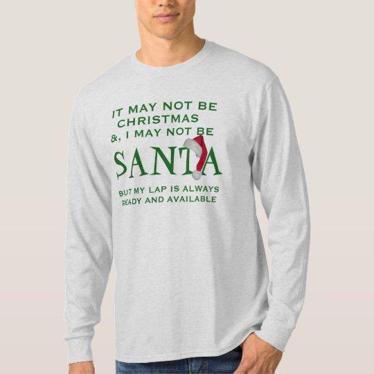 サンタのおもしろいなクリスマスのTシャツのデザインはあるように Tシャツ