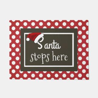 """""""サンタ""""はクリスマスをここにストップ ドアマット"""