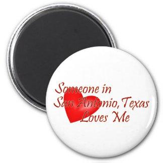 サン・アントニオテキサス州の誰かは私を愛します マグネット