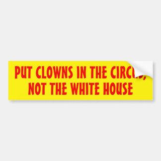 サーカスホワイトハウスではなくにピエロを置いて下さい バンパーステッカー