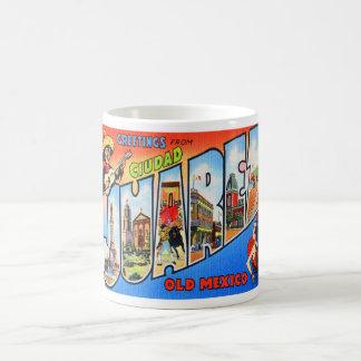 シウダッドフワレスメキシコからの挨拶 コーヒーマグカップ