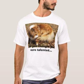 シェットランド・シープドッグの才能 Tシャツ