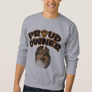 シェットランド・シープドッグの誇りを持ったな所有者 スウェットシャツ