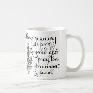 シェークスピアのマグ、記憶のためのローズマリー、ハムレット コーヒーマグカップ