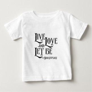 シェークスピアの引用文の服装は、生きている愛割り当てましたあります割り当てました ベビーTシャツ