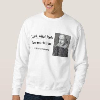 シェークスピアの引用文1b スウェットシャツ