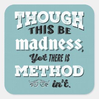 シェークスピアハムレットの引用文-しかしこれは狂気です スクエアシール